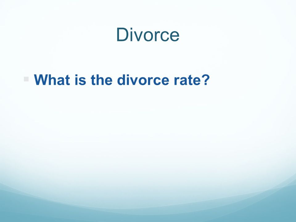 Divorce WW hat is the divorce rate