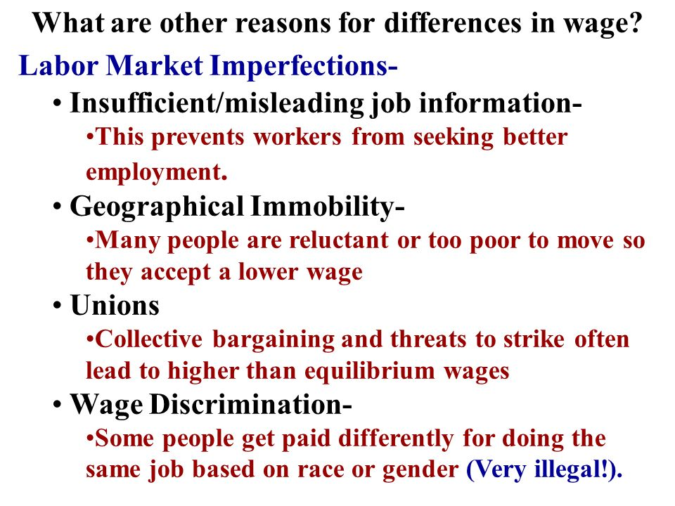 What are other reasons for differences in wage.