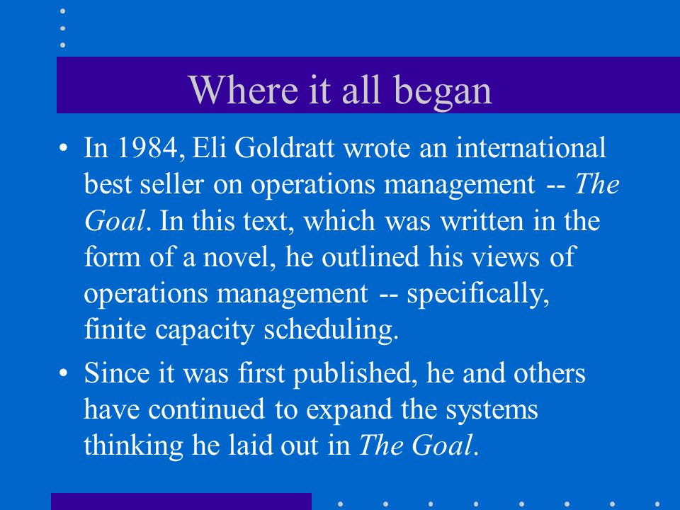 the goal by eli goldratt and operations management decisions
