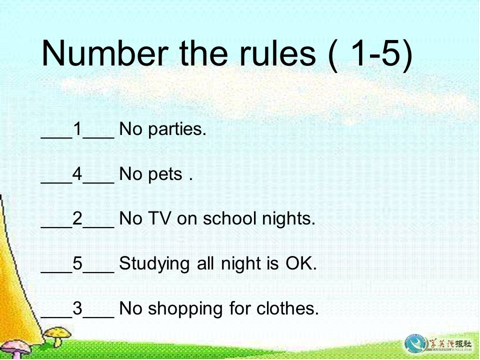 Number the rules ( 1-5) ___1___ No parties. ___4___ No pets.