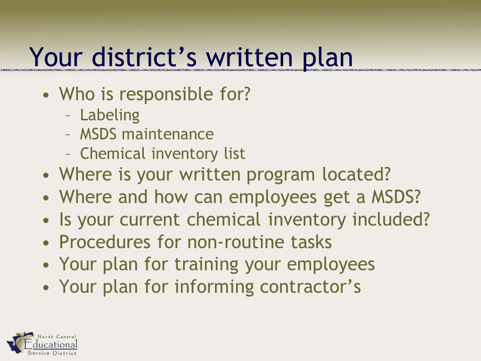 Your district's written plan Who is responsible for.