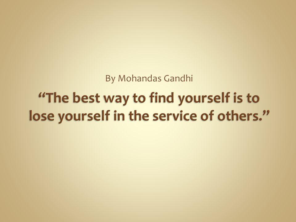 By Mohandas Gandhi