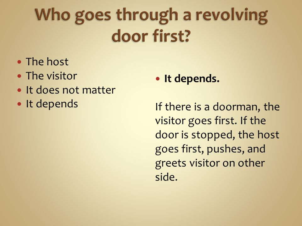 The host The visitor It does not matter It depends It depends.