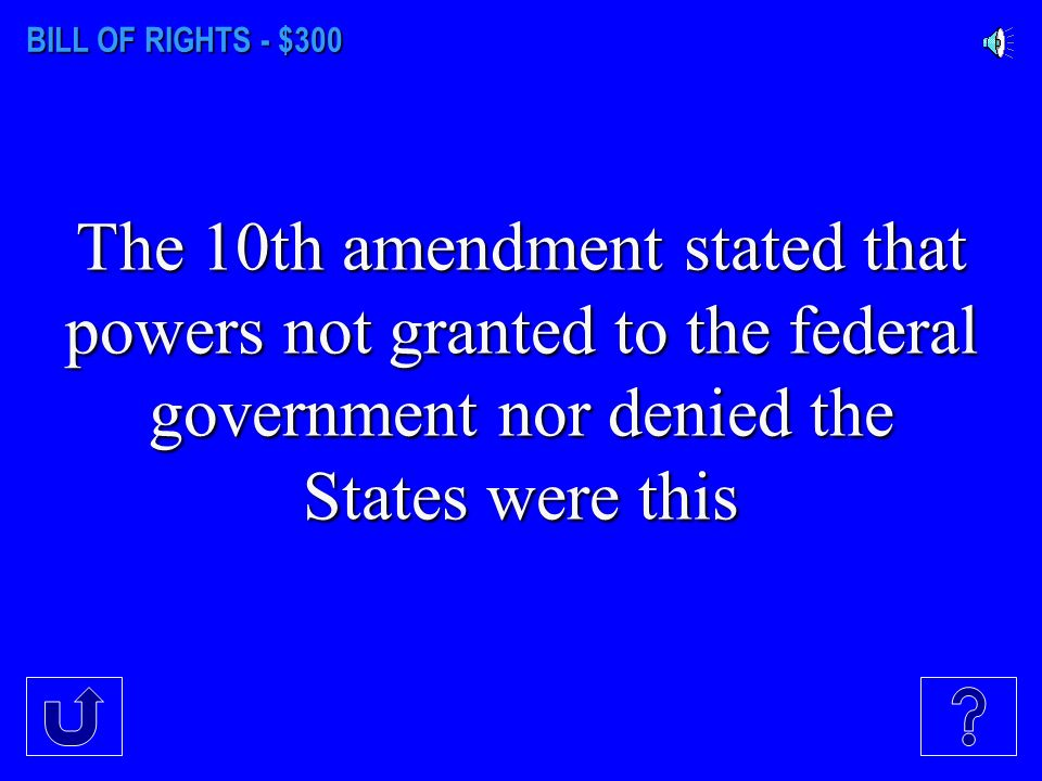 BILL OF RIGHTS - $200 No unreasonable searches and seizures is a feature of this amendment