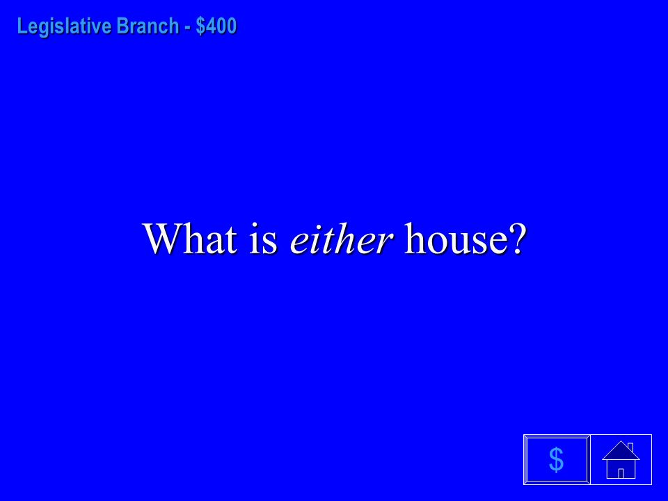 Legislative Branch - $300 What is the Elastic Clause $