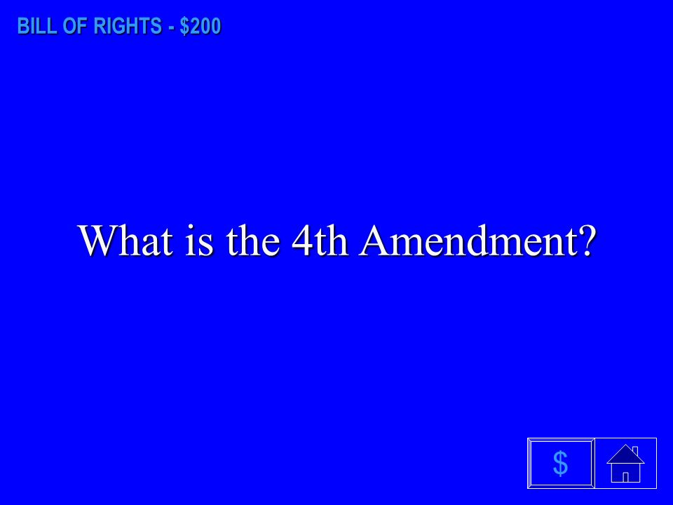 BILL OF RIGHTS - $100 What is the 1st Amendment $