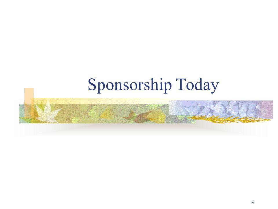 9 Sponsorship Today