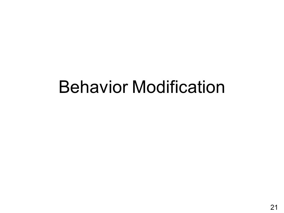Behavior Modification 21