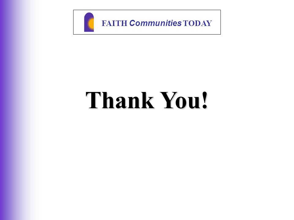 FAITH Communities TODAY Thank You!