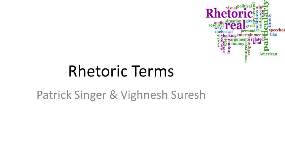'Define the rhetorical significance' ?