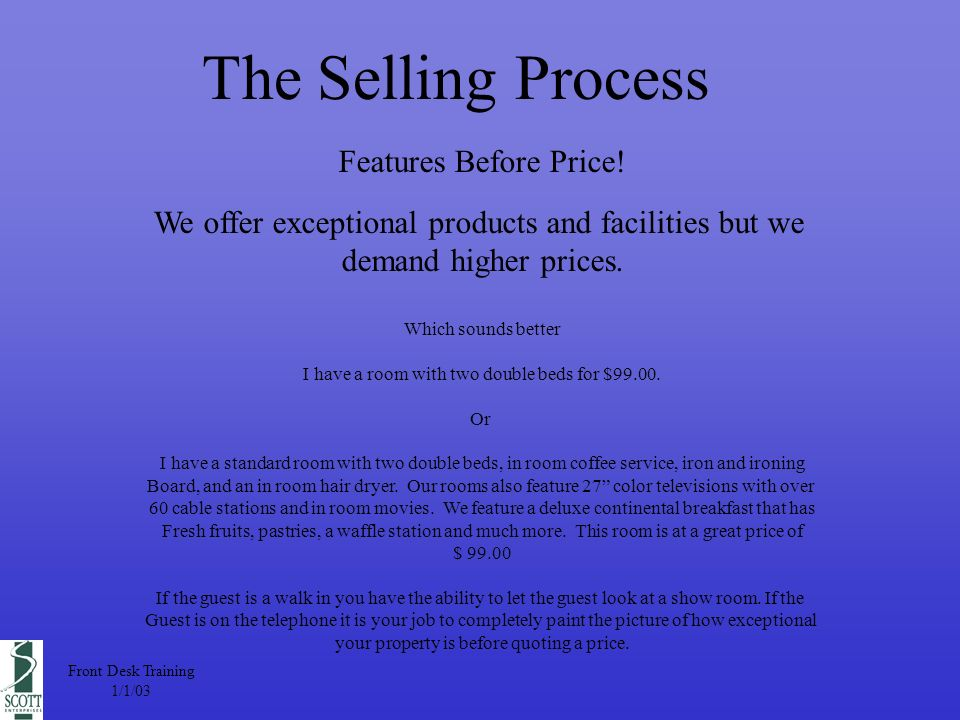 The Selling Process Features Before Price.
