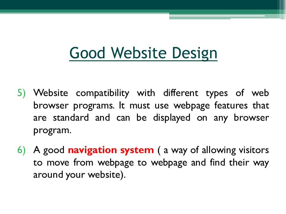 5)Website compatibility with different types of web browser programs.