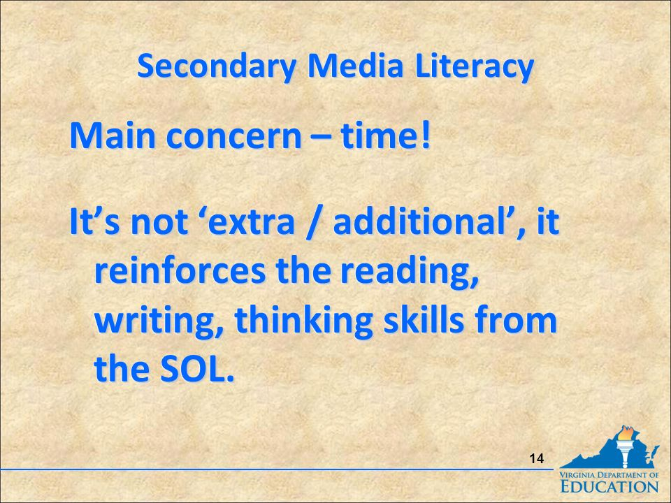 Secondary Media Literacy Main concern – time.