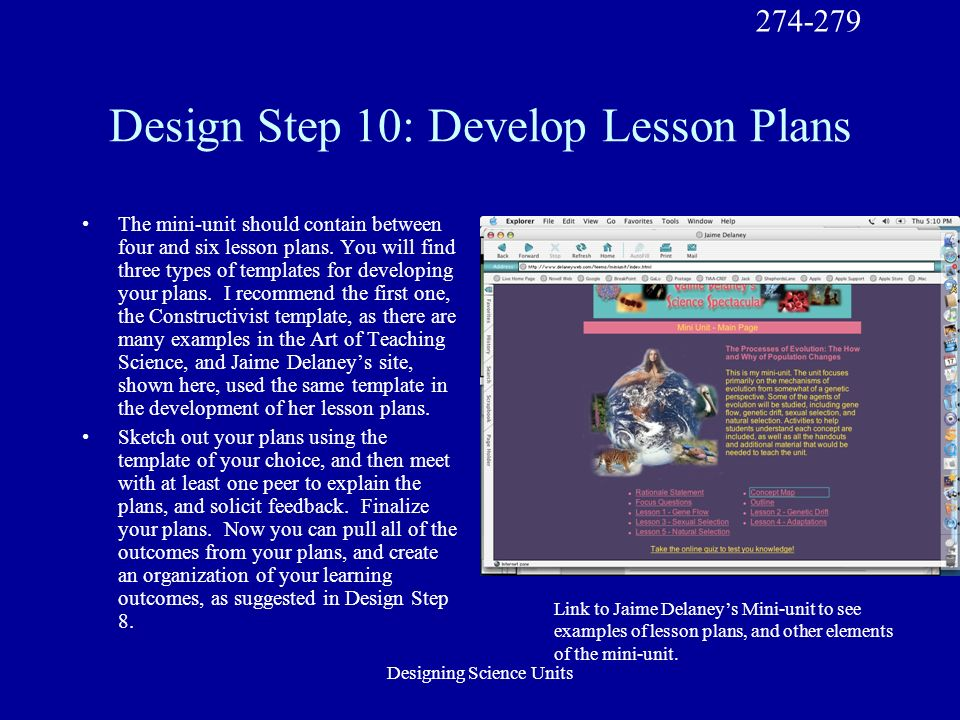 Designing Science Units Design Step 10: Develop Lesson Plans The mini-unit should contain between four and six lesson plans.