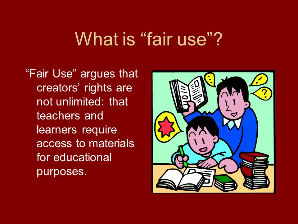 What is fair use .