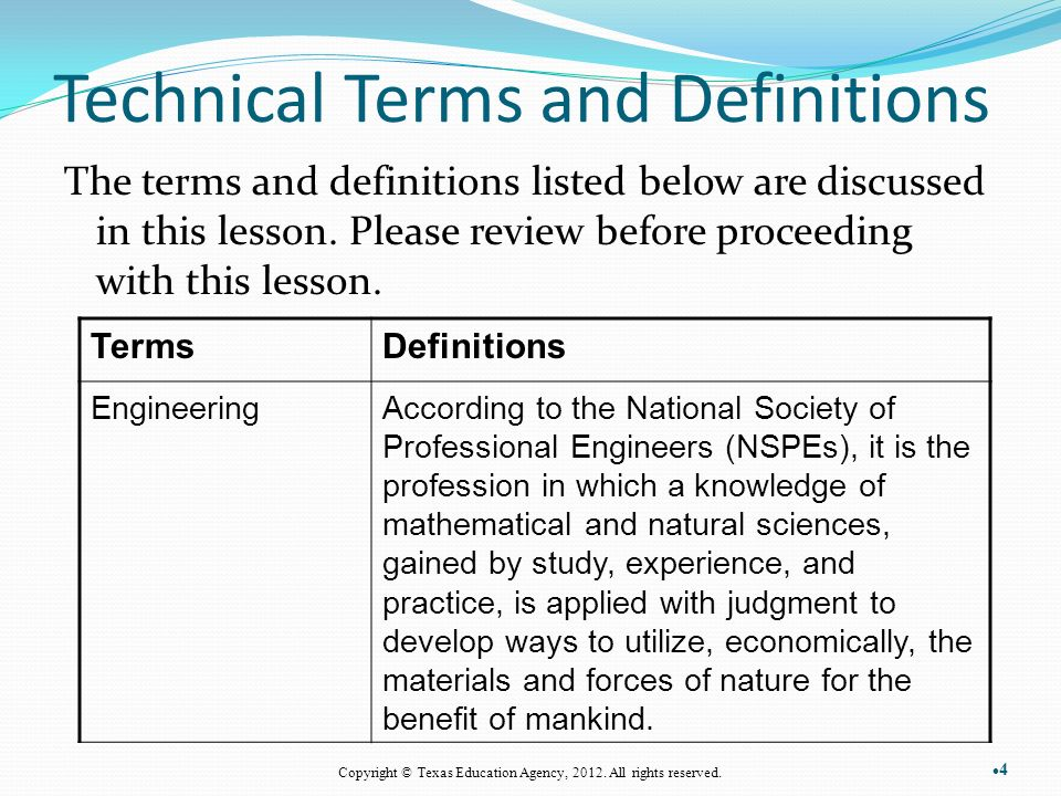 Technical Terms and Definitions The terms and definitions listed below are discussed in this lesson.