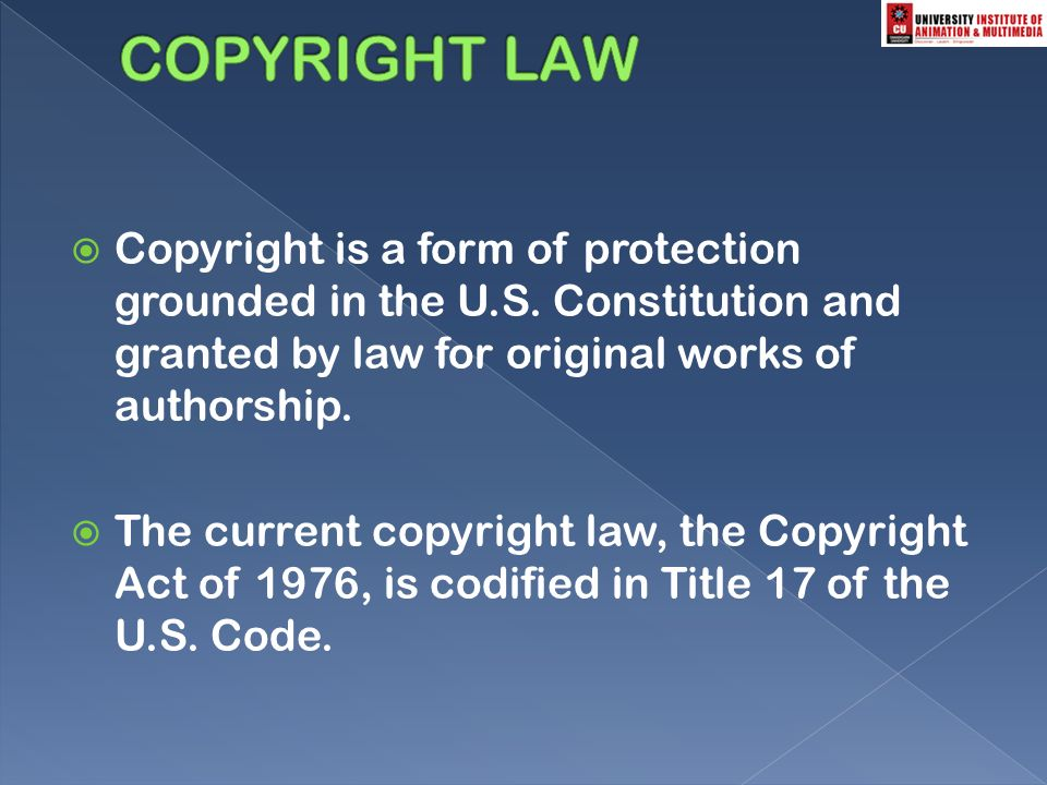  Copyright is a form of protection grounded in the U.S.