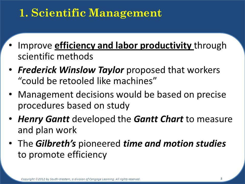 "Improve efficiency and labor productivity through scientific methods Frederick Winslow Taylor proposed that workers ""could be retooled like machines"""