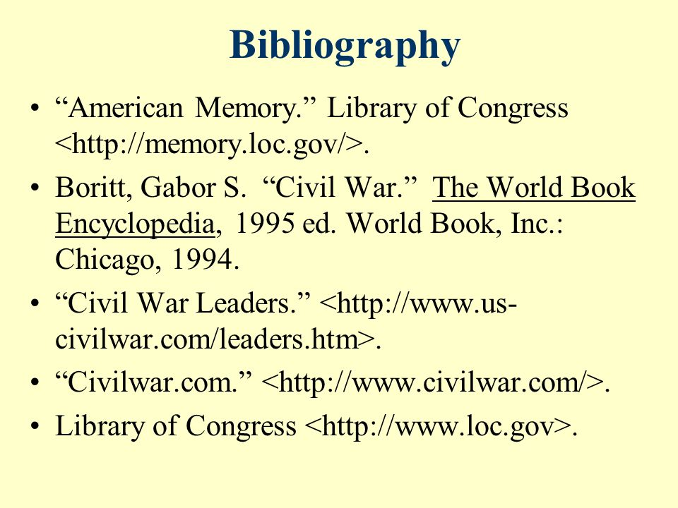 Bibliography American Memory. Library of Congress.