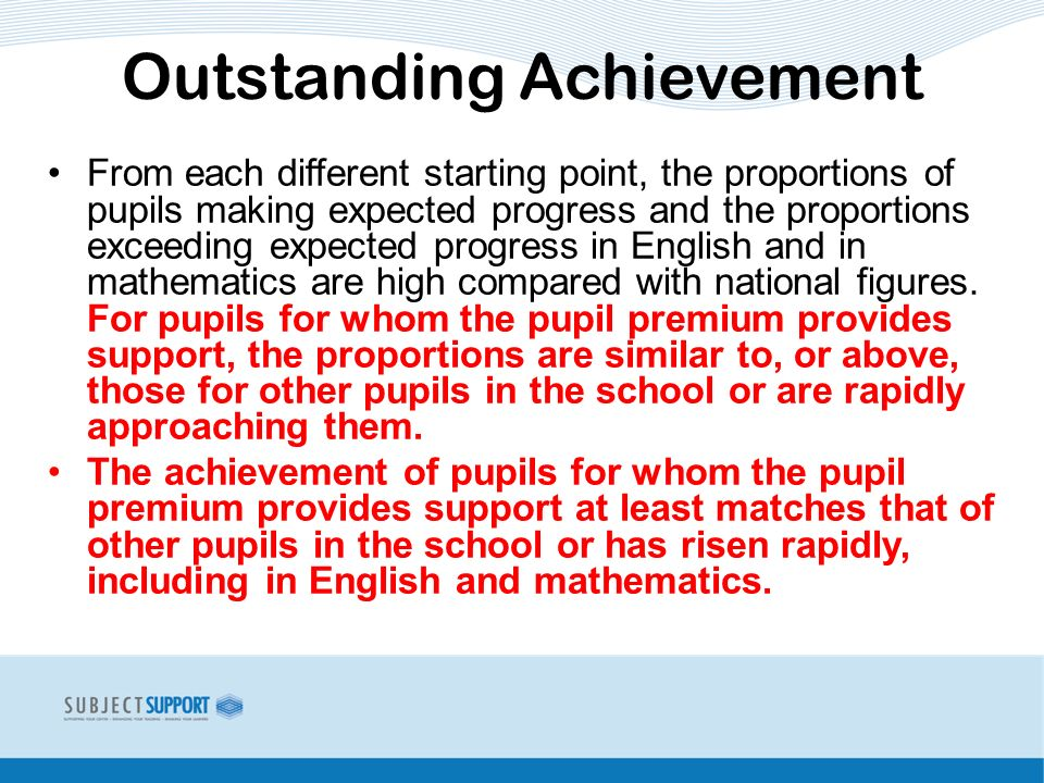 From each different starting point, the proportions of pupils making expected progress and the proportions exceeding expected progress in English and in mathematics are high compared with national figures.