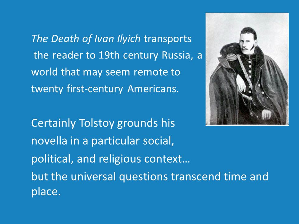 the death of ivan ilyich essays Free ivan ilyich papers, essays death of ivan ilyich - the first chapter of leo tolstoy's the death of ivan ilyich poor ivan ilych is plagued by.