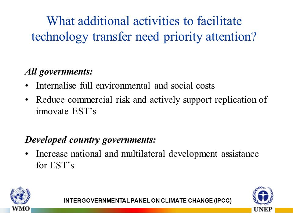 What additional activities to facilitate technology transfer need priority attention.