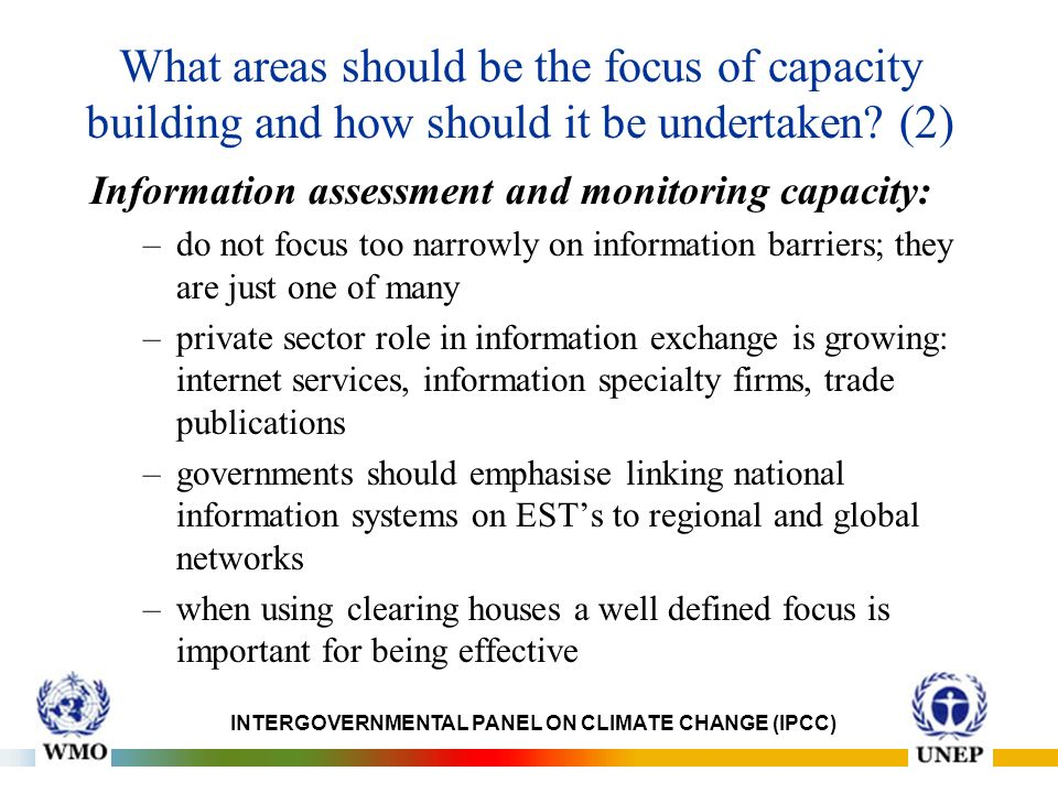 What areas should be the focus of capacity building and how should it be undertaken.