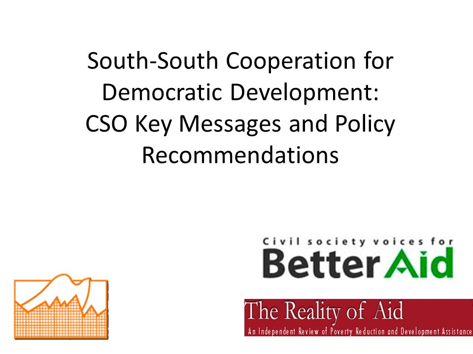 South-South Cooperation for Democratic Development: CSO Key Messages and Policy Recommendations