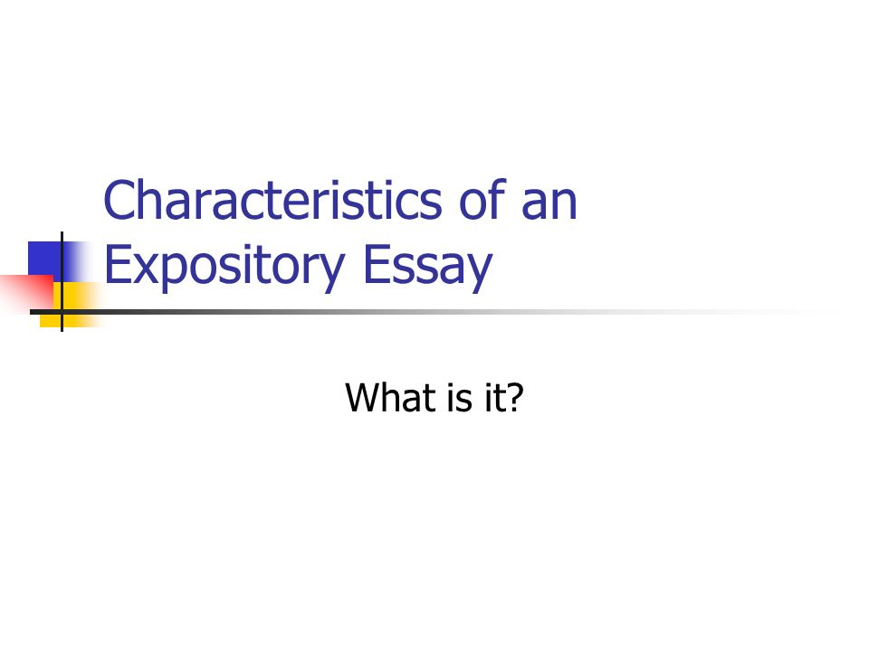 in class writing what is your expository essay topic look over  2 characteristics of an expository essay what