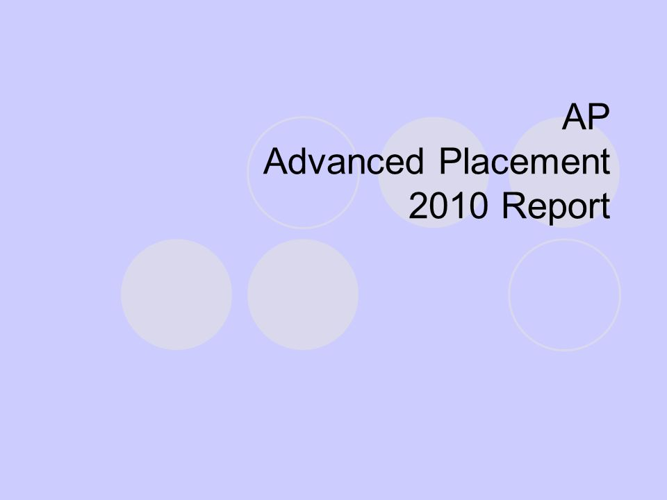AP Advanced Placement 2010 Report