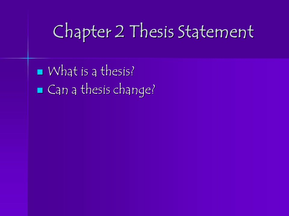 Thesis statement for a reflective essay about change & accepting it?