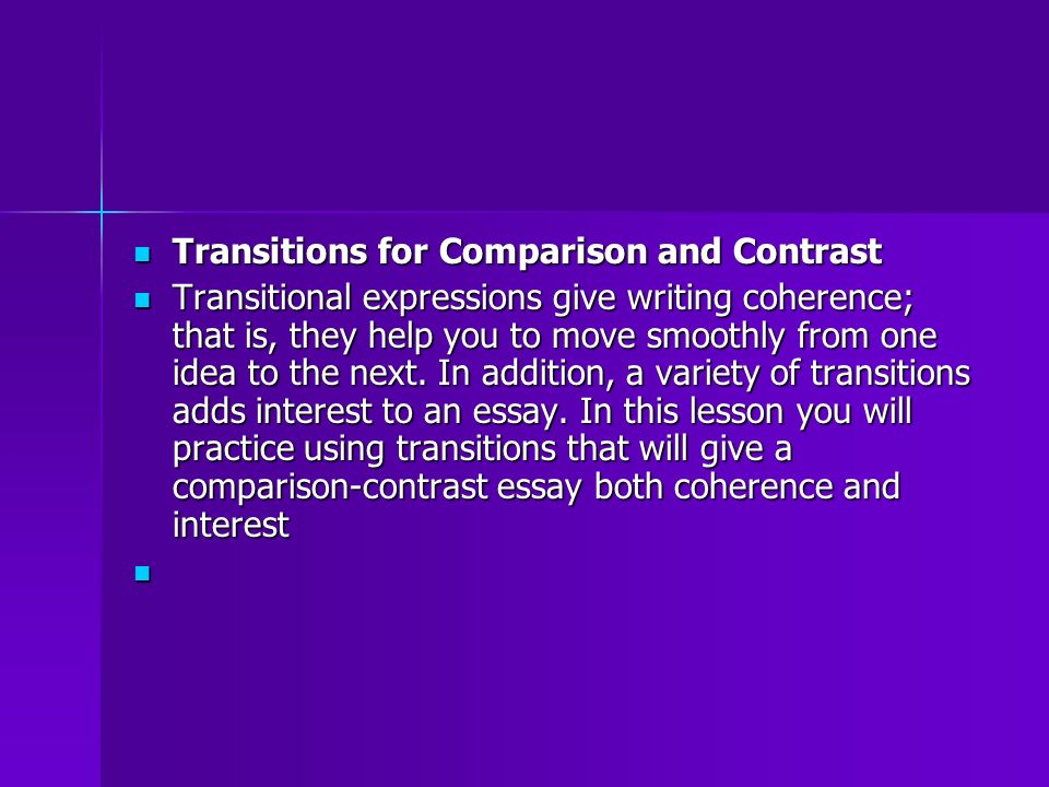 good conclusions for compare and contrast essays This handout will help you determine if an assignment is asking for comparing and contrasting compare, contrast contrast that leaves amante sounding good.