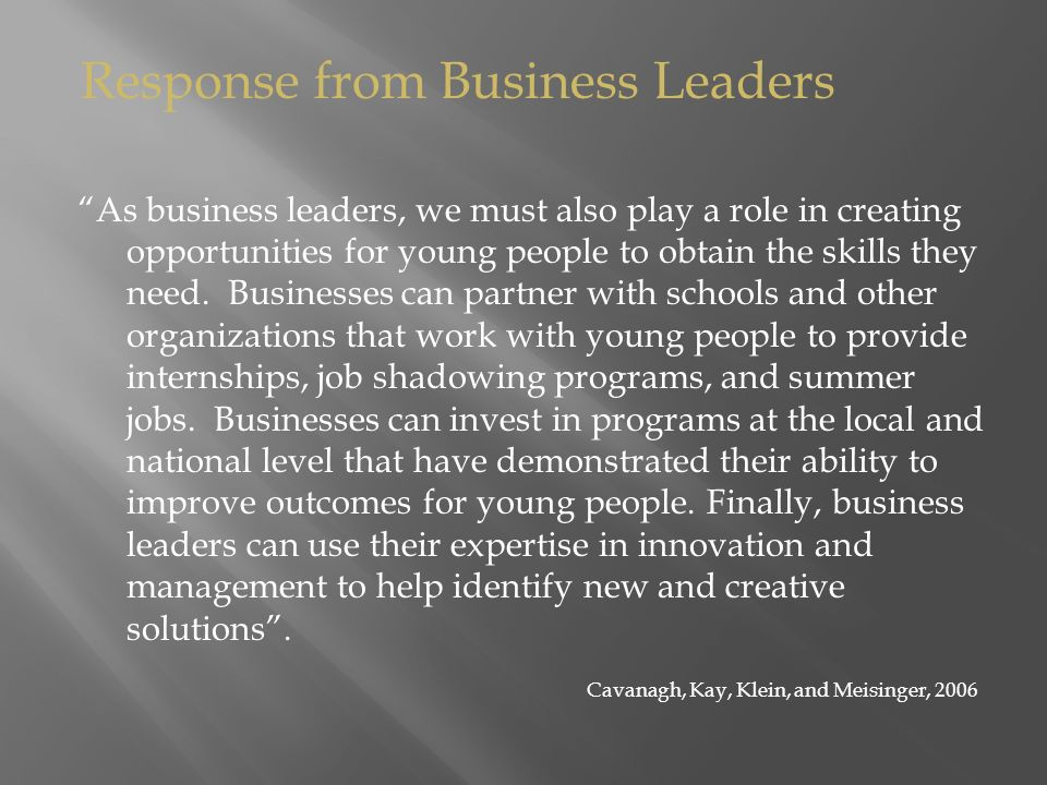 As business leaders, we must also play a role in creating opportunities for young people to obtain the skills they need.