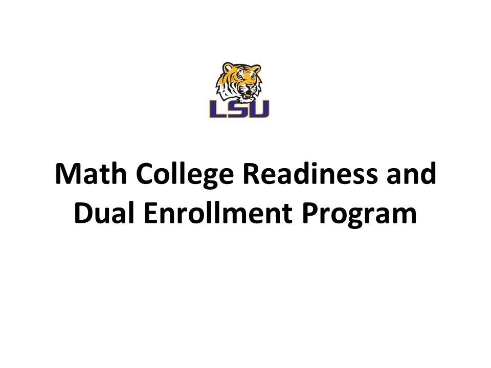 Math College Readiness and Dual Enrollment Program