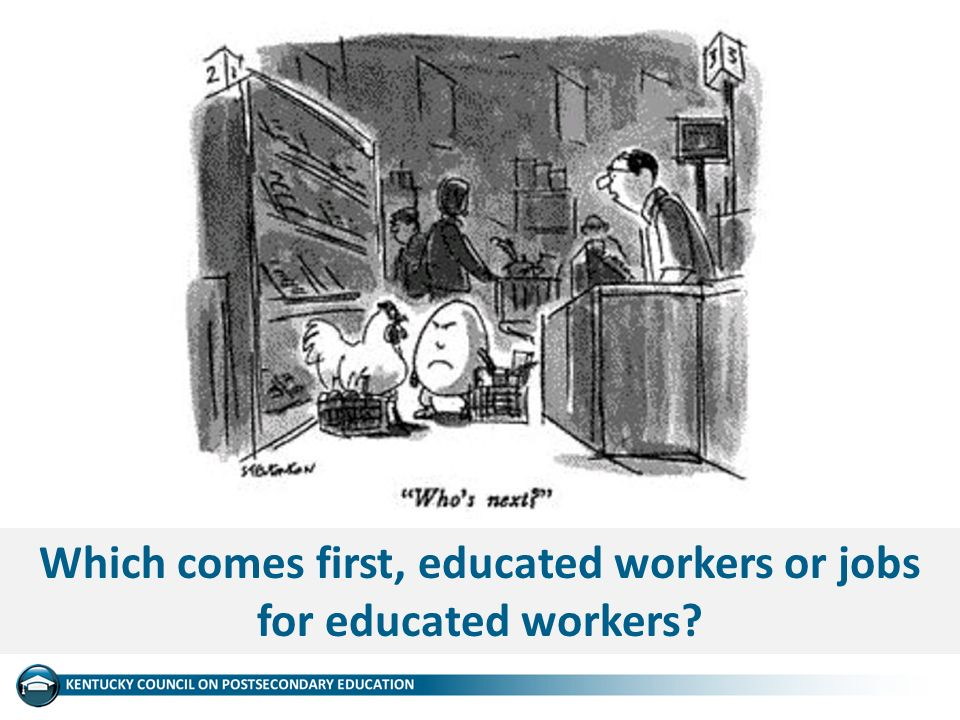 Which comes first, educated workers or jobs for educated workers