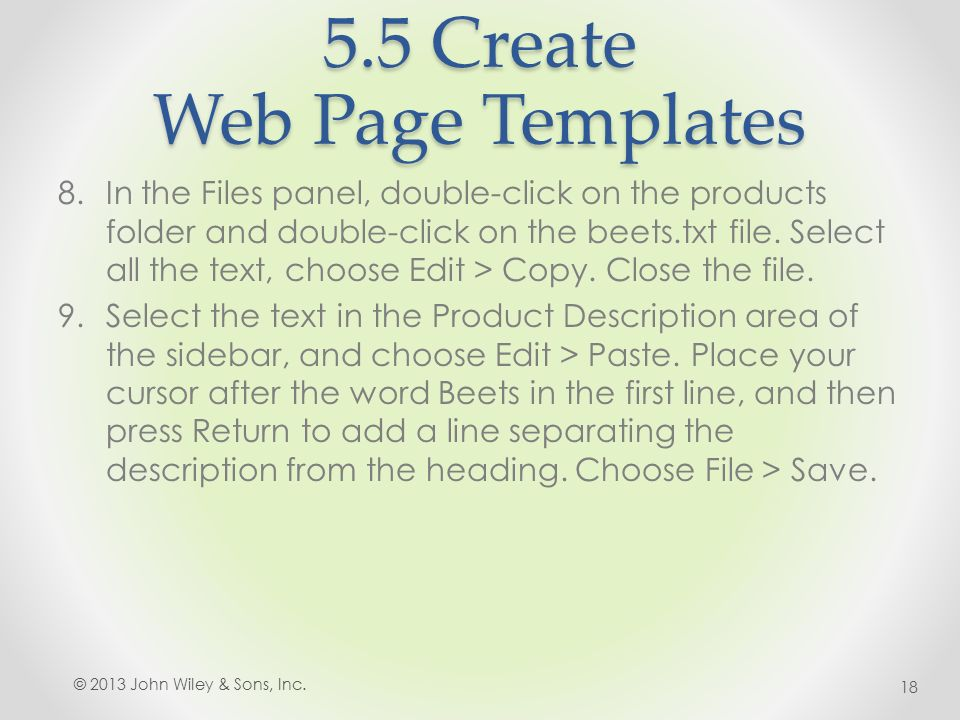 5.5 Create Web Page Templates 8.In the Files panel, double-click on the products folder and double-click on the beets.txt file.