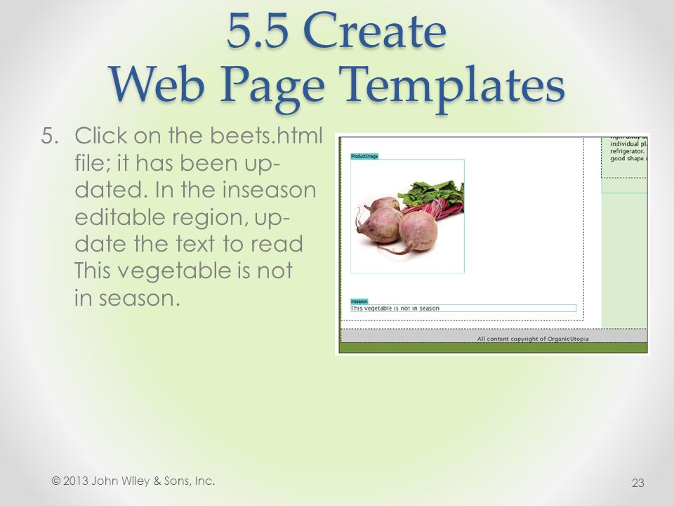 5.5 Create Web Page Templates 5.Click on the beets.html file; it has been up- dated.