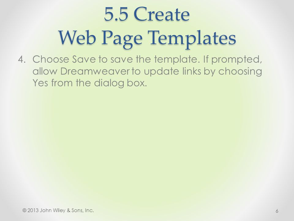 5.5 Create Web Page Templates 4.Choose Save to save the template.