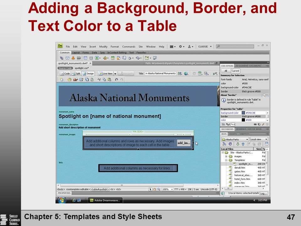 Chapter 5: Templates and Style Sheets 47 Adding a Background, Border, and Text Color to a Table