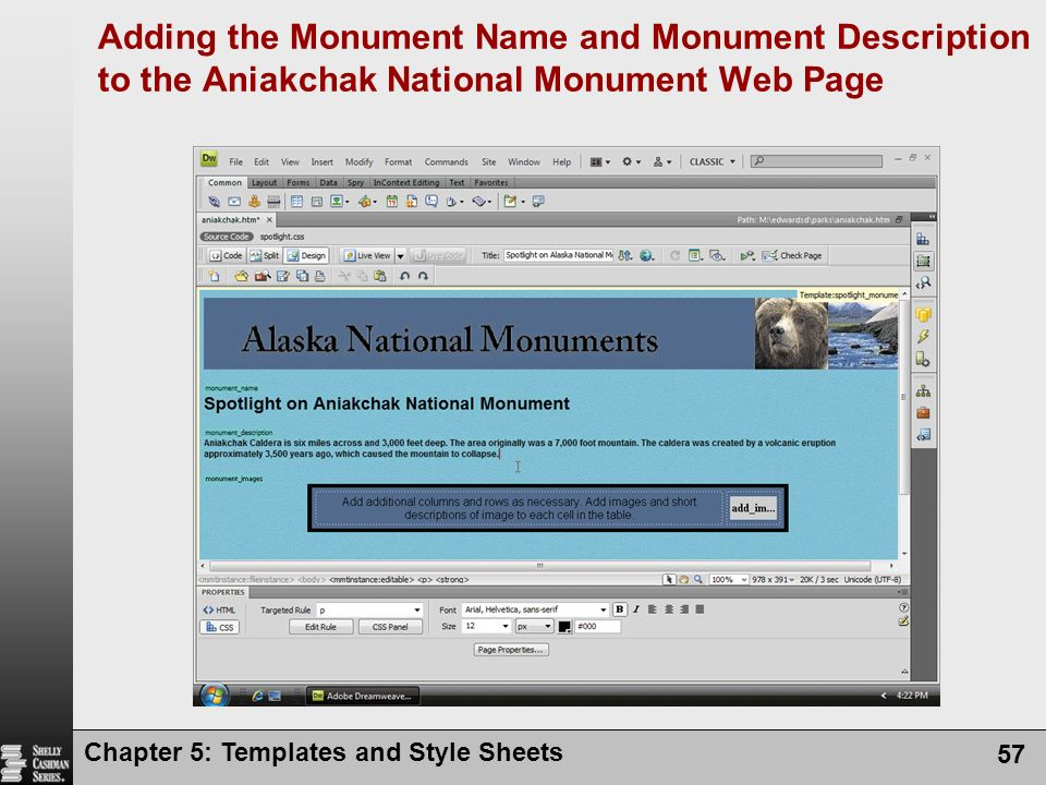 Chapter 5: Templates and Style Sheets 57 Adding the Monument Name and Monument Description to the Aniakchak National Monument Web Page