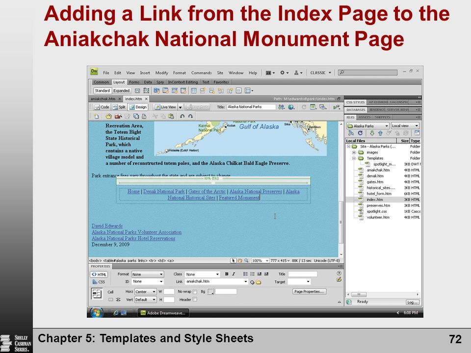 Chapter 5: Templates and Style Sheets 72 Adding a Link from the Index Page to the Aniakchak National Monument Page