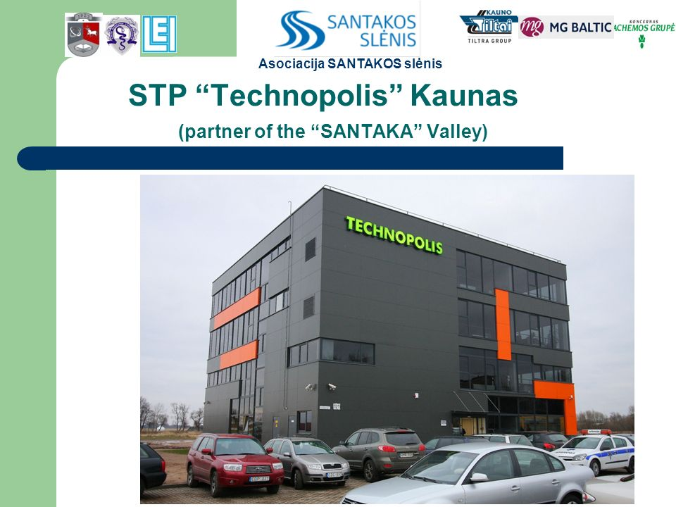 STP Technopolis Kaunas (partner of the SANTAKA Valley) Asociacija SANTAKOS slėnis