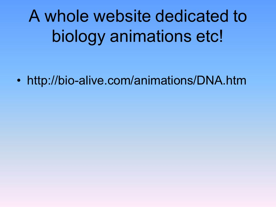 A whole website dedicated to biology animations etc!