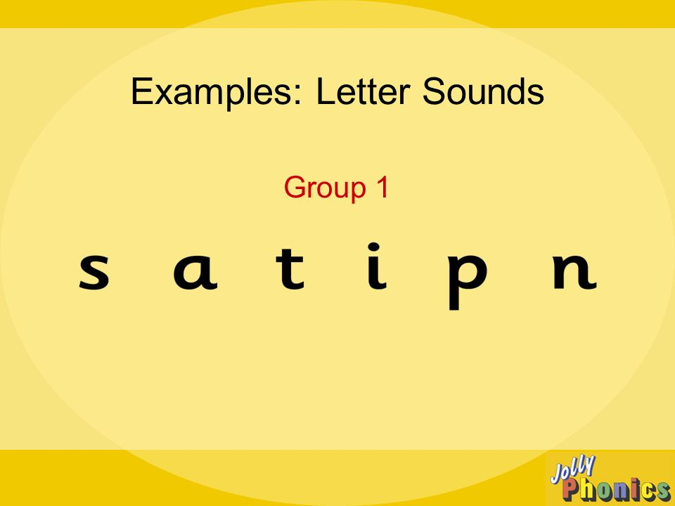 Examples: Letter Sounds Group 1
