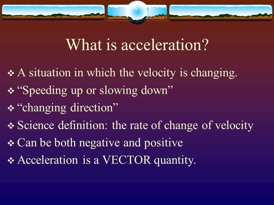 Speed vs velocity  Velocity is speed in a given direction.
