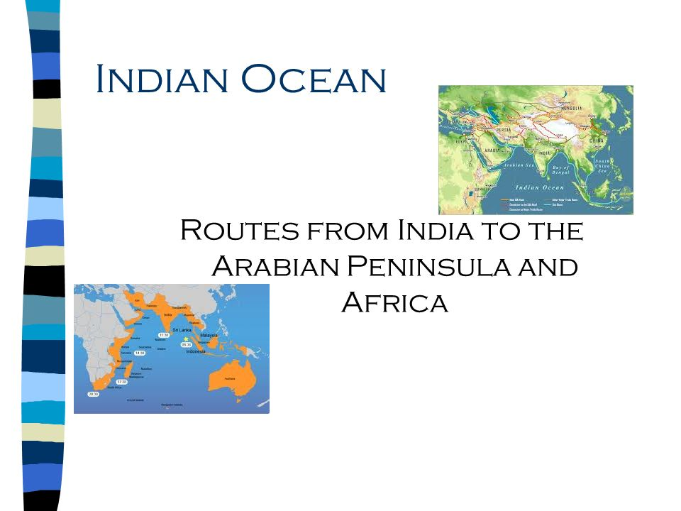 Indian Ocean Routes from India to the Arabian Peninsula and Africa