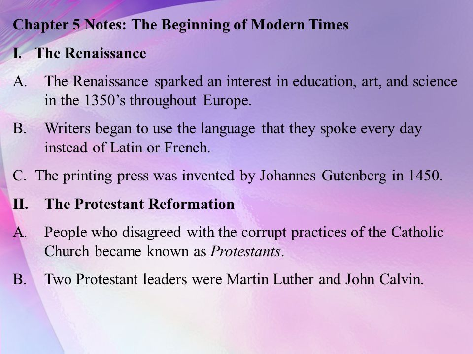 Chapter 5 Notes: The Beginning of Modern Times I.