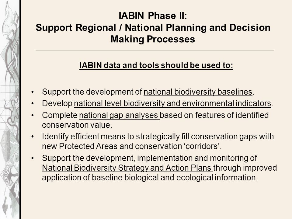 Support the development of national biodiversity baselines.