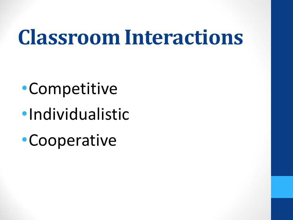 Classroom Interactions Competitive Individualistic Cooperative