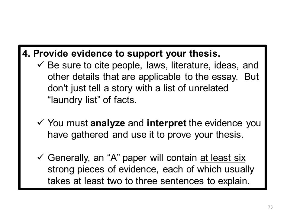 What are some of the ways that are used to prove or support a thesis?